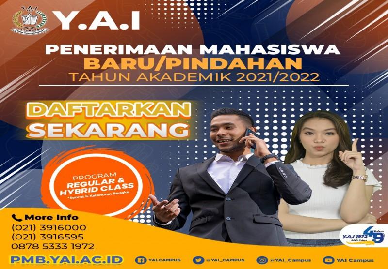 "Pendaftaran Mahasiswa Baru/Pindahan Tahun Akademik 2021/2022 ""PROGRAM REGULAR & HYBRID CLASS"""