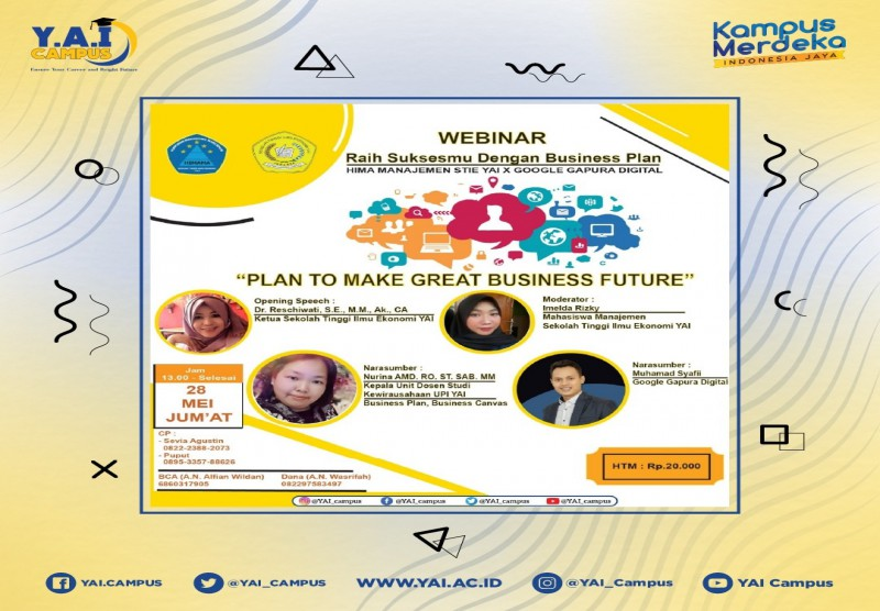 "Webinar : Raih Suksesmu Dengan Business Plan ""Plan to Make Great Business Future"""