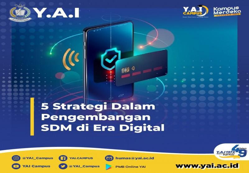 5 Strategi Dalam Pengembangan SDM di Era Digital