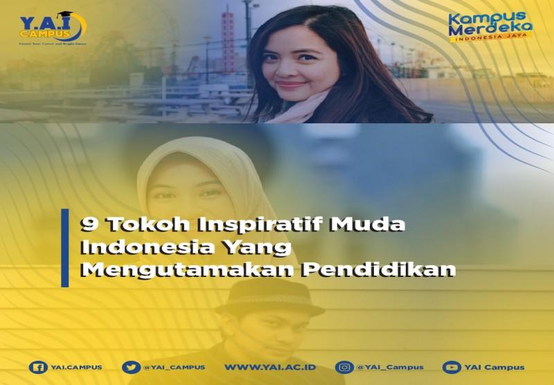 9 Tokoh Inspiratif Muda Indonesia Yang Mengutamakan Pendidikan
